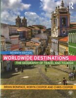Worldwide Destinations : The Geography of Travel and Tourism, Paperback by Bo...