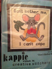 """Kappie Original Creative Stitchery """"Don't Bother Me, I can't Cope"""" New Sealed!"""