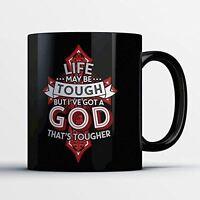 Christian Coffee Mug - God That's Tougher - Adorable 11 oz Black Ceramic Tea Cup