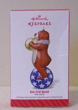 Hallmark Ornament  BIG-TOP BEAR--TIN TOYS SERIES #1  2014