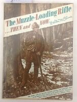The Muzzel Loading Rifle Then And Now W.M. Cline