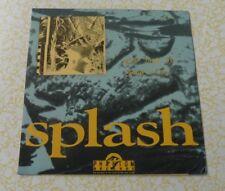 "SPLASH, ""Don't Look Up"", 7"" Australian, 1991 (PH-45)"