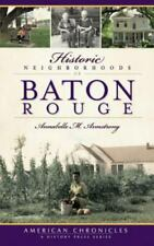 New listing Historic Neighborhoods of Baton Rouge, Like New Used, Free shipping in the US