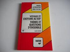 VOYAGE ET EXOTISME AU XIXe - PROFIL LITTERATURE ORAL DU BAC - HATIER