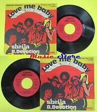 LP 45 7'' SHEILA B DEVOTION Love me baby 1977 italy CARRERE IS 20209 cd mc*dvd