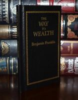 The Way to Wealth by Benjamin Franklin Deluxe Hardcover Collectible