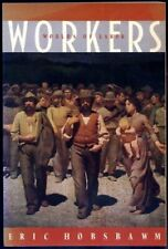 Workers: Worlds of Labor by Eric Hobsbawm Book The Fast Free Shipping