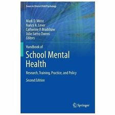 Handbook of School Mental Health : Research, Training, Practice, and Policy: ...