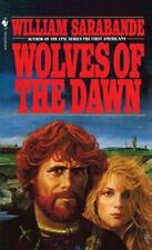 Wolves of the Dawn, William Sarabande, 0553258028, Book, Acceptable