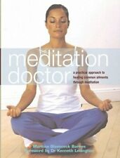 The Meditation Doctor: A Practical Approach to Hea