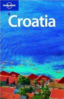 Lonely Planet Croatia (Country Guide) By Jeanne Oliver
