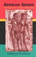 Afrikan Genesis : Amazing Stories of Man's Beginnings, Paperback by Barashang...