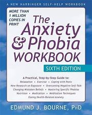 The Anxiety and Phobia Workbook by Edmund J. Bourne (2015, Paperback,...