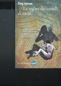 La Regina dei castelli di carta. Stieg Larsson, Marsilio, Farfalle, 2009.
