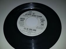"""MOTHER EARTH I'll Be Long Gone + Mono REPRISE 1041 PROMO 45 7"""" VINYL RECORD"""