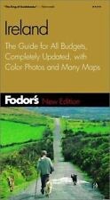 Fodor's Gold Guides: Ireland : The Guide for All Budgets, Completely Updated, wi