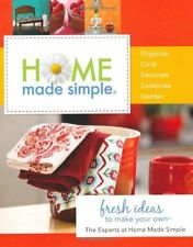 Home Made Simple: Fresh Ideas to Make Your Own by Home Made Simple