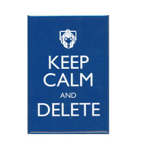 Doctor Who Keep Calm And Delete Magnet