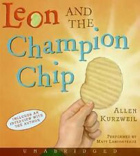 Leon and the Champion Chip CD 2005 by Kurzweil, Allen 006082056X Ex-library