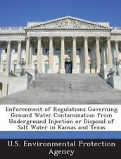Enforcement of Regulations Governing Ground Water Contamination from...