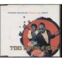 Frankie Knuckles Too many fish (1995, feat. Adeva) [Maxi-CD]