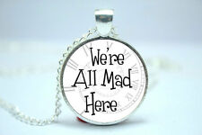 We're All Mad Here, Spiral Clock Background, Alice in Wonderland Necklace Glass