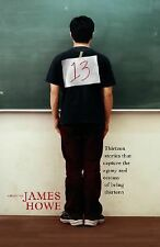 13: Thirteen Stories That Capture the Agony and Ecstasy of Being Thirt-ExLibrary