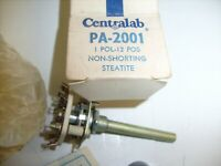 Centralab PA-2001 12POS Non-Shorting Steatite NOS with Chicken Beak Knob