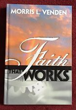 Morris Venden Daily Devotional Book: Faith That Works © 1999 HB Review & Herald