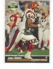 1995 PRO LINE FOOTBALL PRINTER'S PROOF JAMES FRANCIS #299 - BENGALS /400