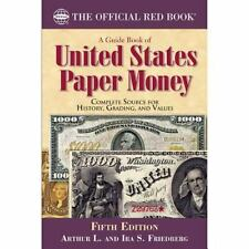 A Guide Book of U. S. Paper Money, 5th Edition