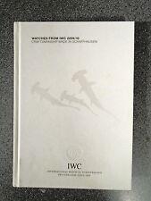 WATCHES FROM IWC 2009-10 - IWC SCHAFFHAUSEN - H/B - UK POST £3.25