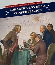 Los Artículos De La Confederación/ Articles of Confederation (Documentos De La