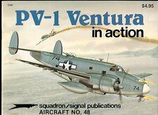 SQUADRON SIGNAL LOCKHEED PV-1 PV-2 VENTURA WW2 USN RCAF RNZAF SAAF RAF BRAZIL