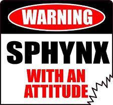 "Warning Sphynx With An Attitude 4"" Tattered Edge Cat Feline Sticker"