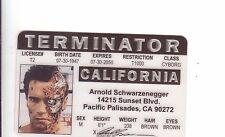 Governor Arnold Schwarzenegger / the TERMINATOR  ID card Drivers License