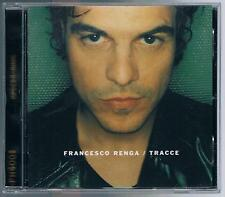 FRANCESCO RENGA TRACCE CD COME NUOVO!!!