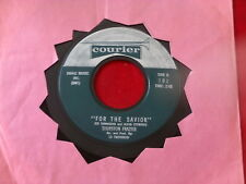 THURSTON FRAZIER~ FOR THE SAVIOR~ HE WILL NEVER TURN HIE BACK~ ~ GOSPEL 45