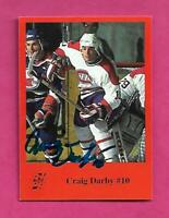 RARE CANADIENS CRAIG DARBY  AUTOGRAPH CARD (INV# C6000)