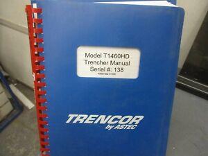 Astec Trencor  Model T1460HD  Trencher Manual
