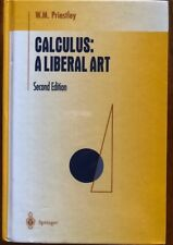 Calculus: A Liberal Art, by W. M. Priestley, 2nd Ed,  HC