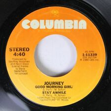 Rock 45 Journey - Good Morning Girl/Stay Awile / Line Of Fire On Columbia