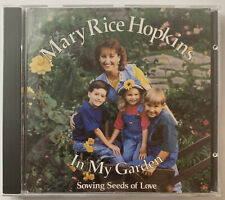 Mary Rice Hopkins  In My Garden Sowing Seeds of Love CD