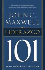 Liderazgo 101 : Lo Que Todo Lider Necesita Saber by John C. Maxwell (2012,...