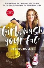 Girl, Wash Your Face by Rachel Hollis (2018, Hardcover)