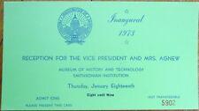 Vice President Spiro Agnew 1973 Inaugural Reception Ticket - Smithsonian Museum