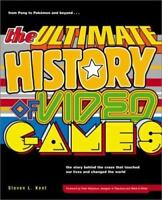 The Ultimate History of Video Games: From Pong to Pokemon--