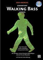 Garantiert Walking Bass lernen - mit CD - für E-Bassisten und Kontrabassisten