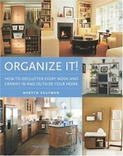 Organize It!: How to Declutter Every Nook and Cran