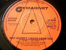 """ADRIAN BAKER - WHY HAVEN'T I HEARD FROM YOU  7"""" VINYL PROMO"""
